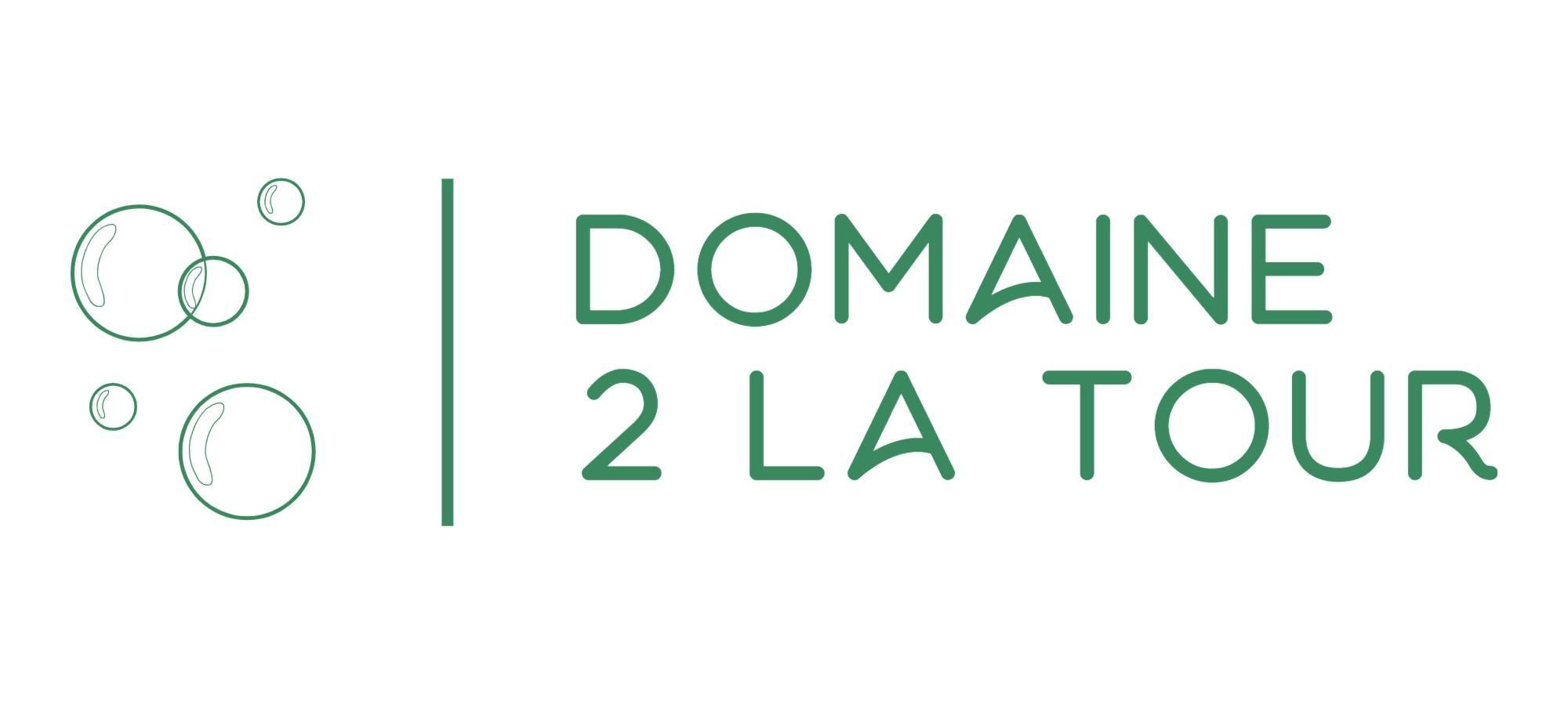 Domaine 2 la Tour